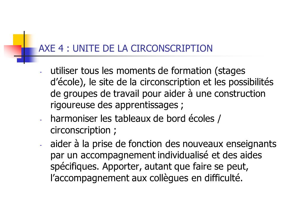 AXE 4 : UNITE DE LA CIRCONSCRIPTION