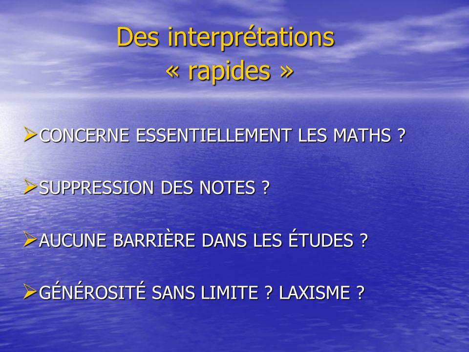 Des interprétations « rapides »