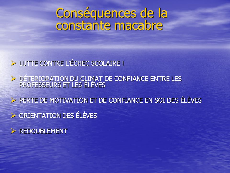Conséquences de la constante macabre
