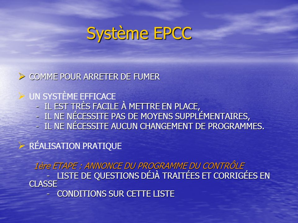 Système EPCC COMME POUR ARRETER DE FUMER UN SYSTÈME EFFICACE