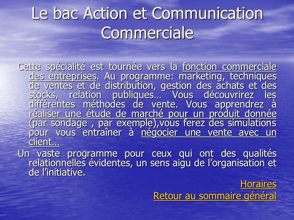 Le bac Action et Communication Commerciale