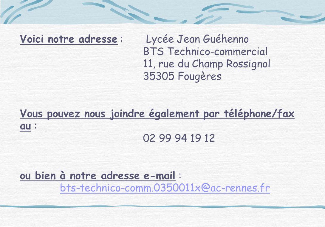 Voici notre adresse : Lycée Jean Guéhenno