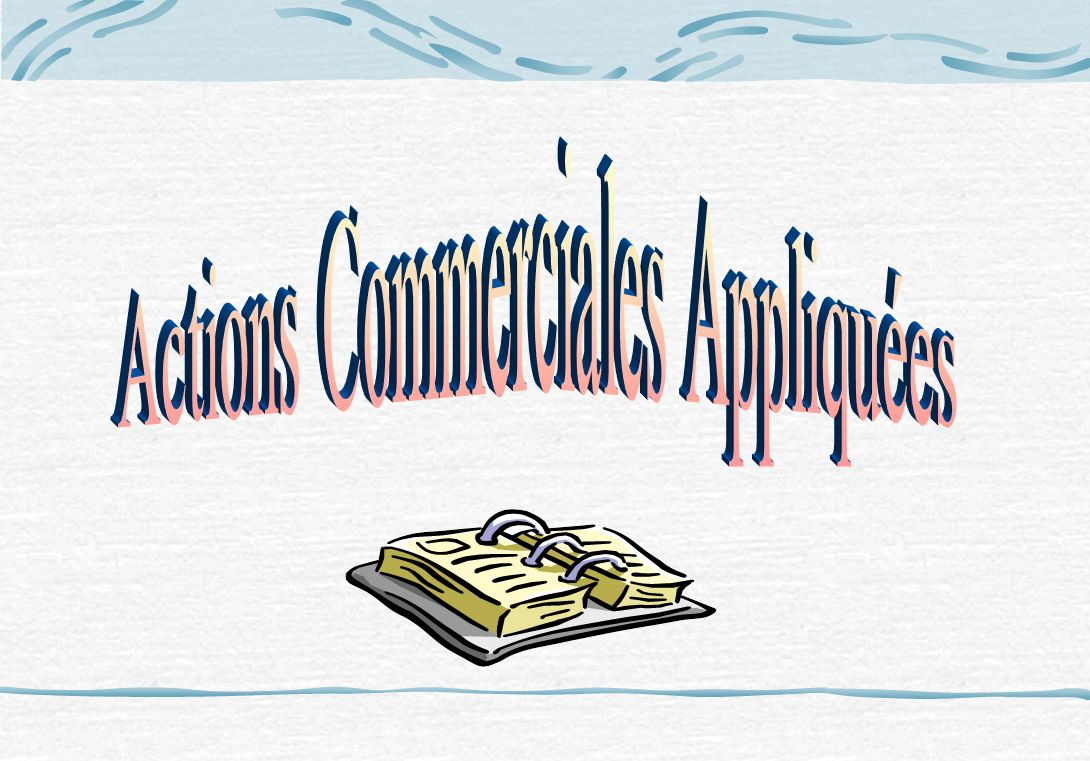 Actions Commerciales Appliquées