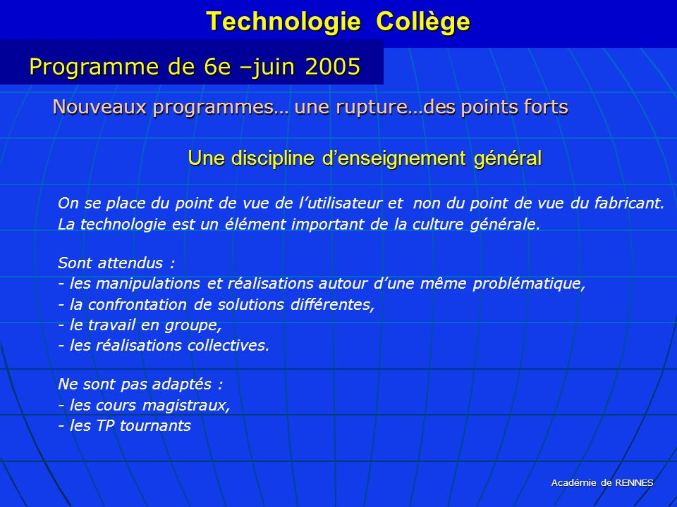 Technologie Collège Programme de 6e –juin 2005