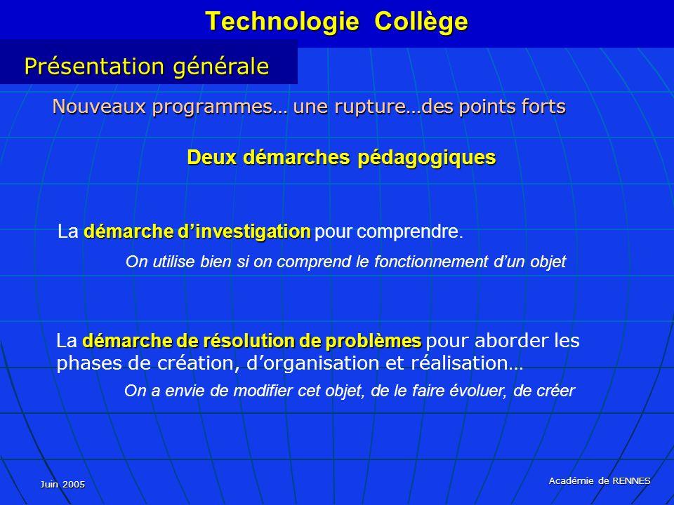 Technologie Collège Présentation générale Deux démarches pédagogiques