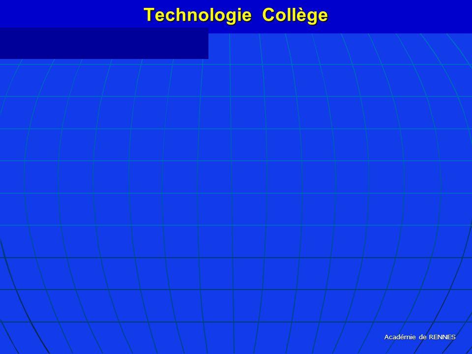 Technologie Collège Académie de RENNES septembre 2005