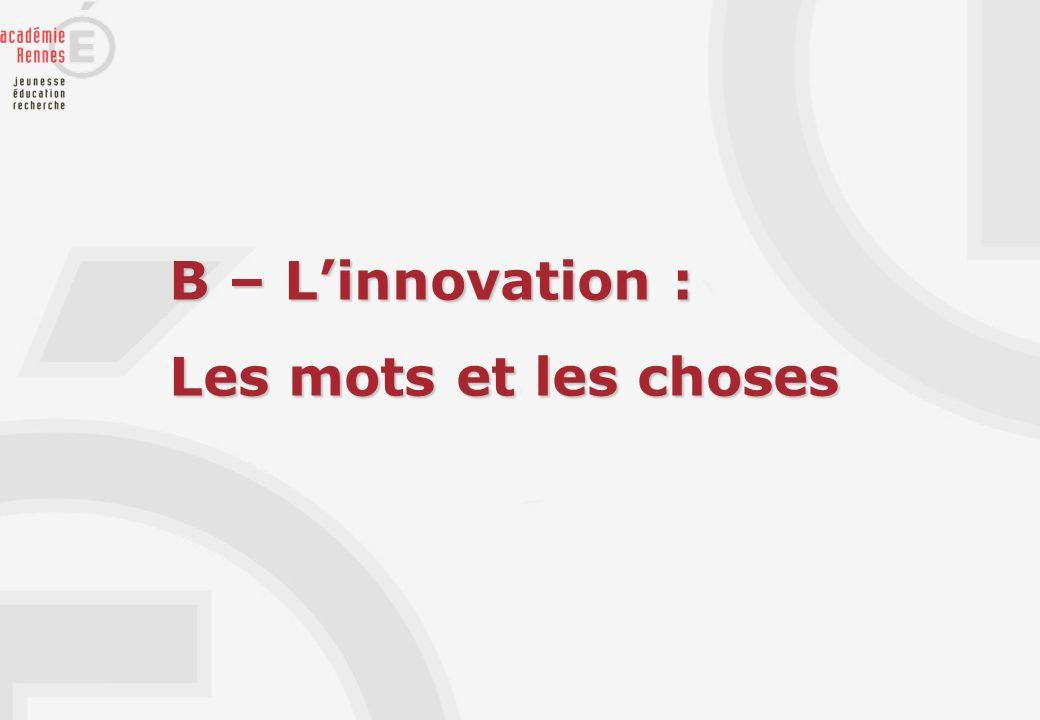 B – L'innovation : Les mots et les choses