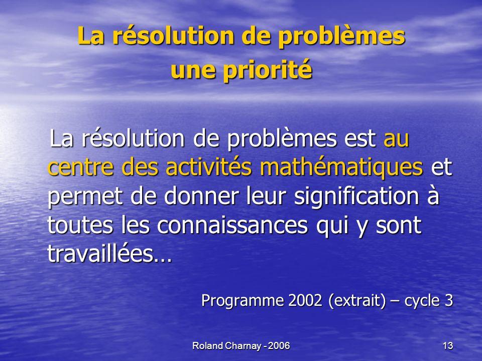 La résolution de problèmes une priorité