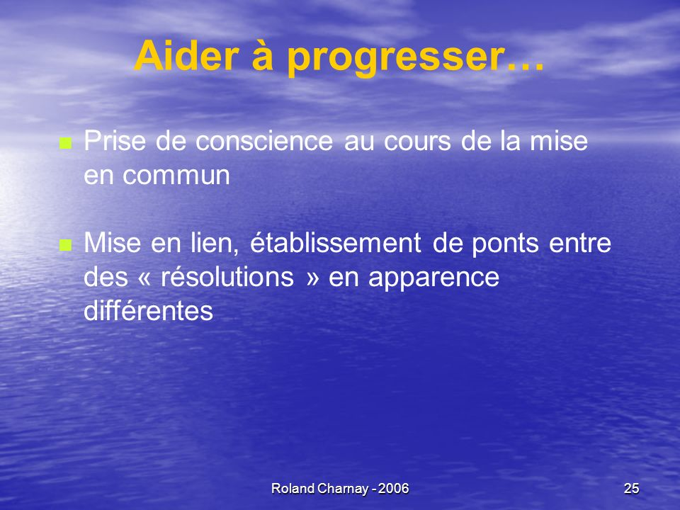 Aider à progresser… Prise de conscience au cours de la mise en commun
