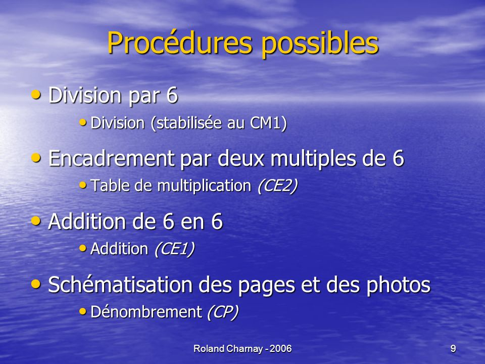 Procédures possibles Division par 6
