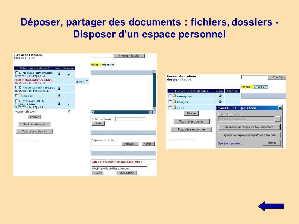 Déposer, partager des documents : fichiers, dossiers - Disposer d'un espace personnel