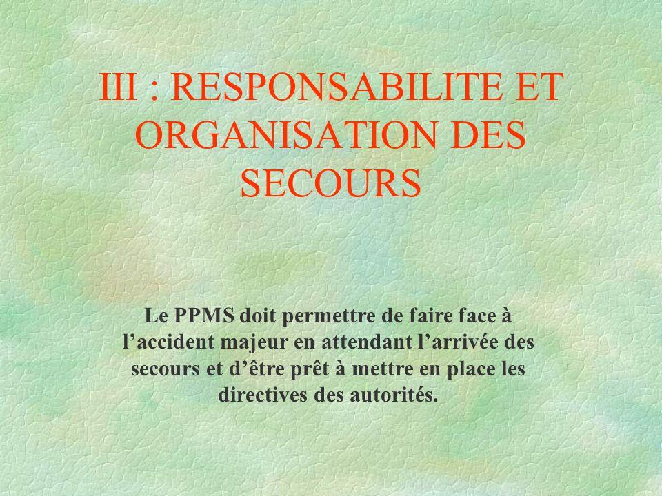 III : RESPONSABILITE ET ORGANISATION DES SECOURS
