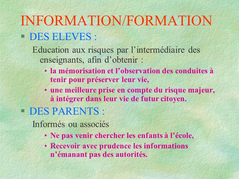 INFORMATION/FORMATION