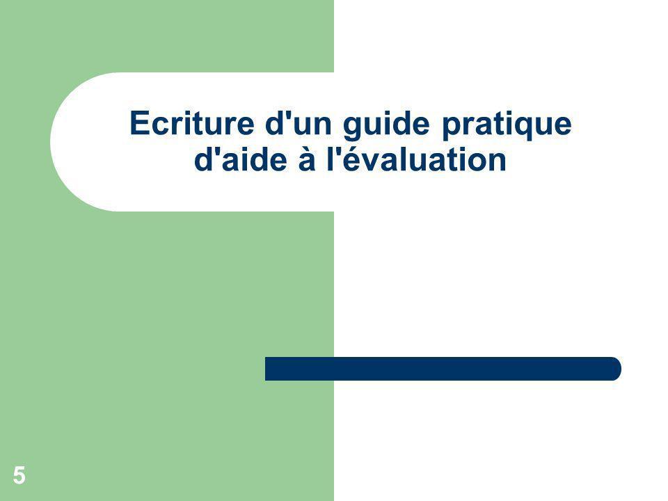 Ecriture d un guide pratique d aide à l évaluation