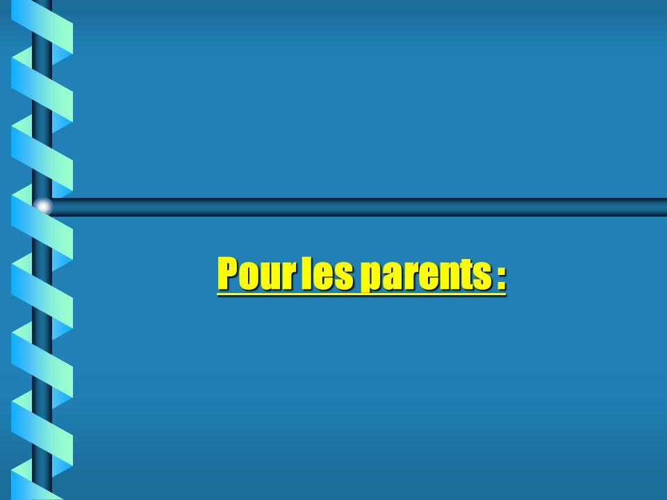 Pour les parents :