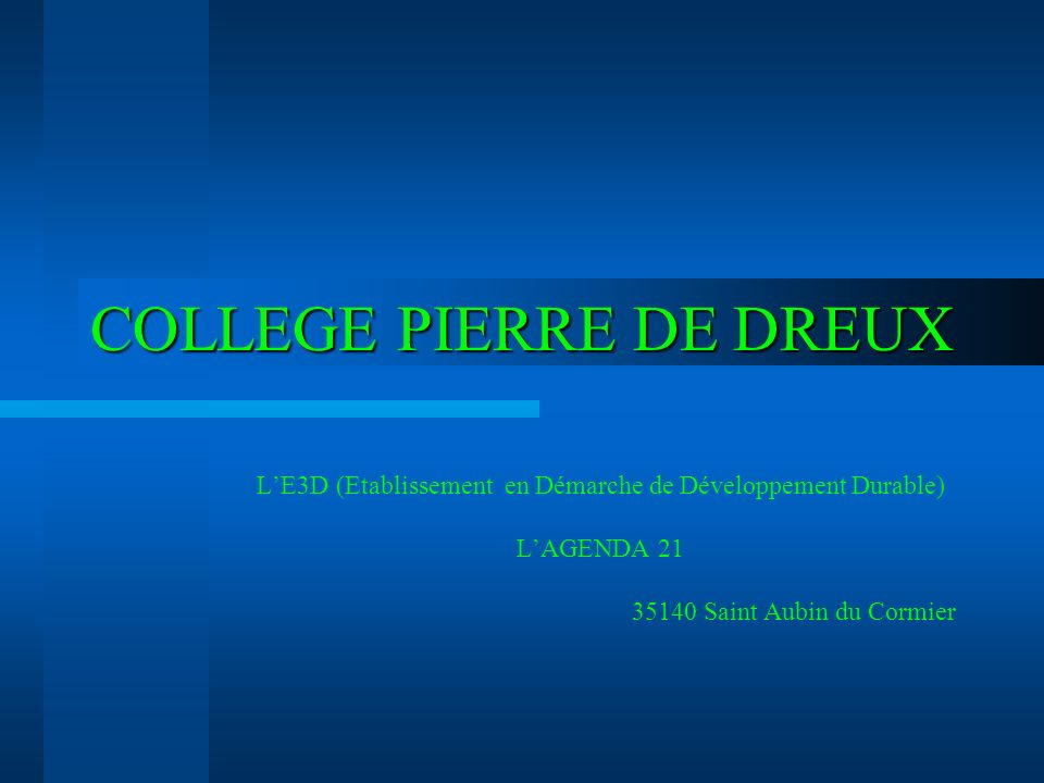 COLLEGE PIERRE DE DREUX