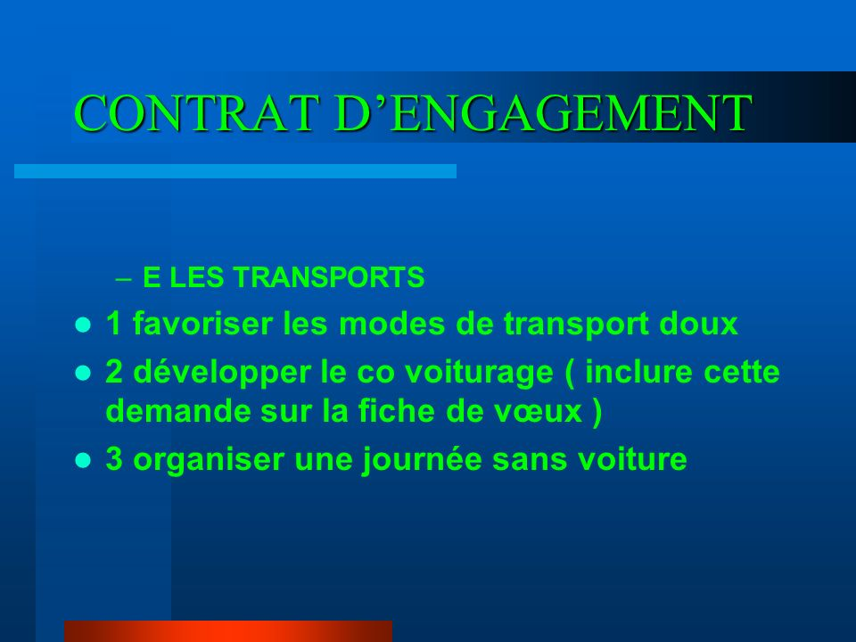 CONTRAT D'ENGAGEMENT 1 favoriser les modes de transport doux
