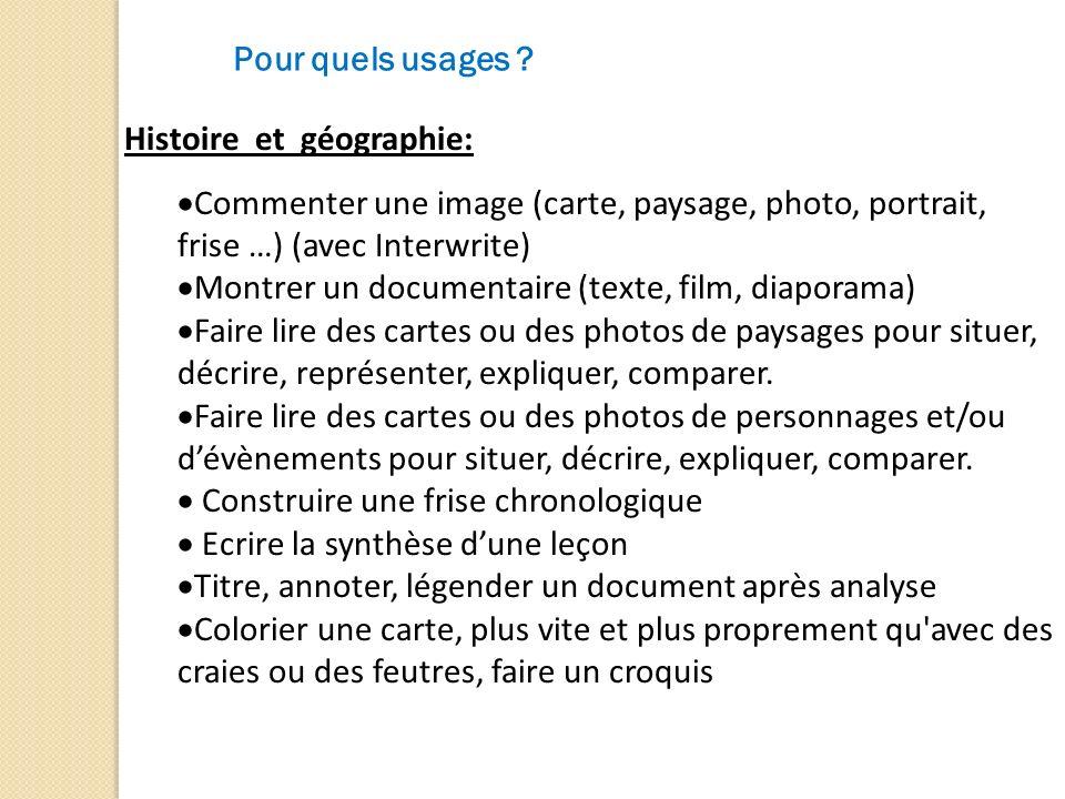 Pour quels usages Histoire et géographie: Commenter une image (carte, paysage, photo, portrait, frise …) (avec Interwrite)