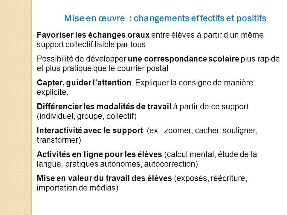 Mise en œuvre : changements effectifs et positifs