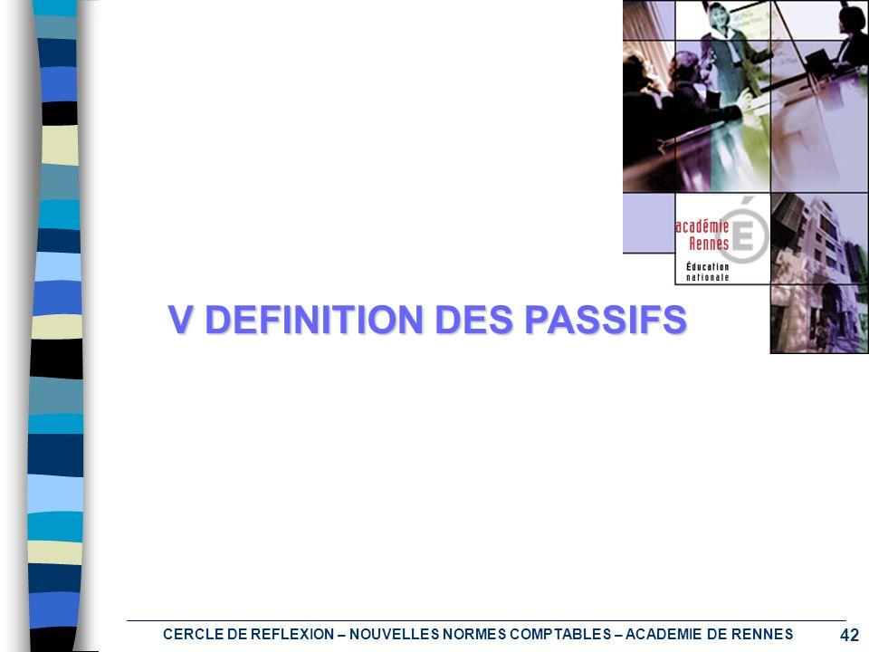 V DEFINITION DES PASSIFS