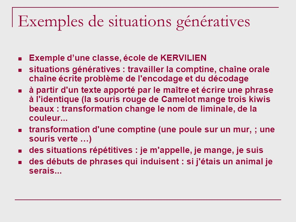 Exemples de situations génératives
