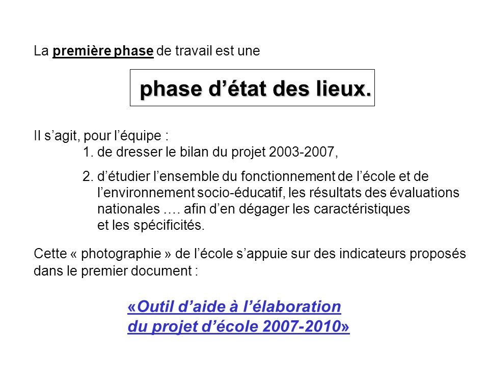 «Outil d'aide à l'élaboration du projet d'école 2007-2010»