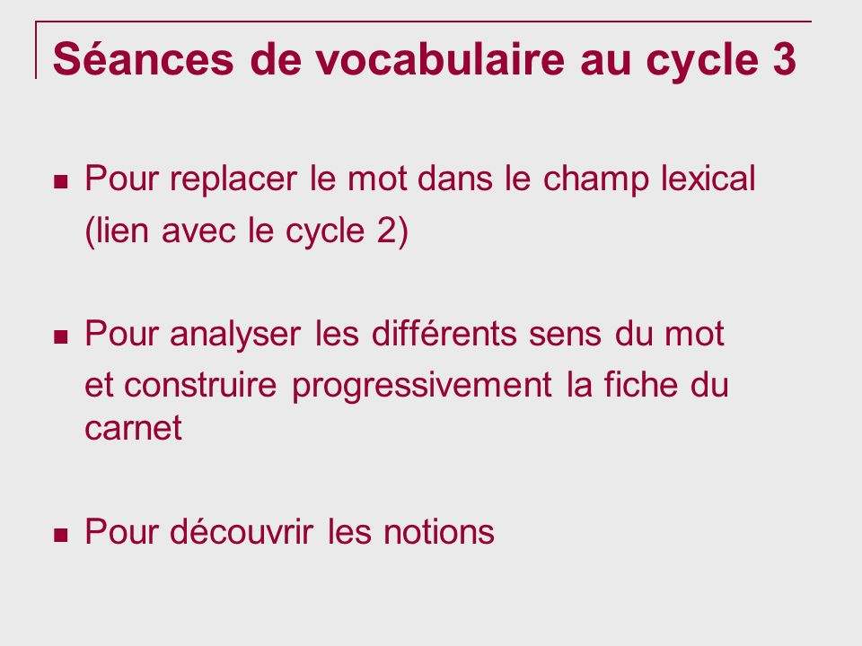 Séances de vocabulaire au cycle 3
