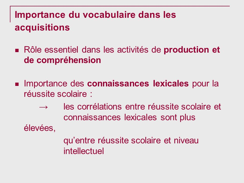 Importance du vocabulaire dans les acquisitions