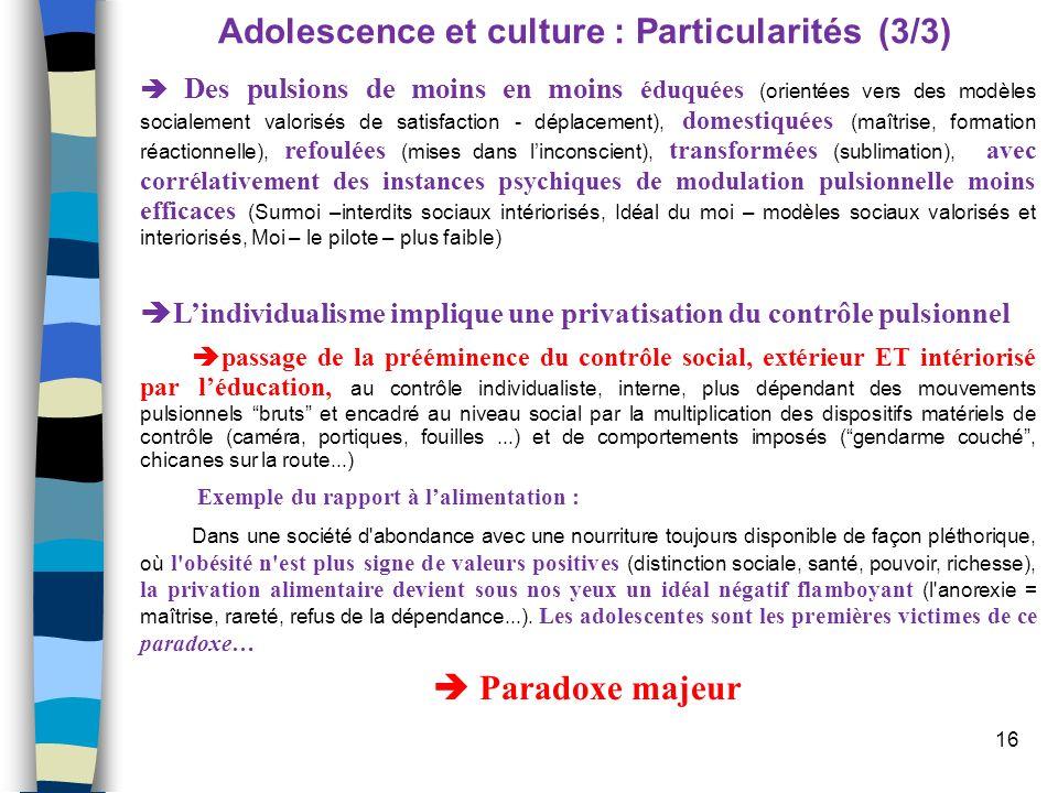 Adolescence et culture : Particularités (3/3)
