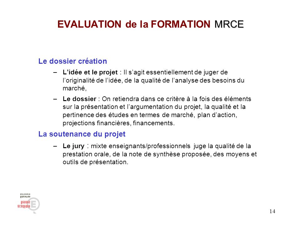 EVALUATION de la FORMATION MRCE