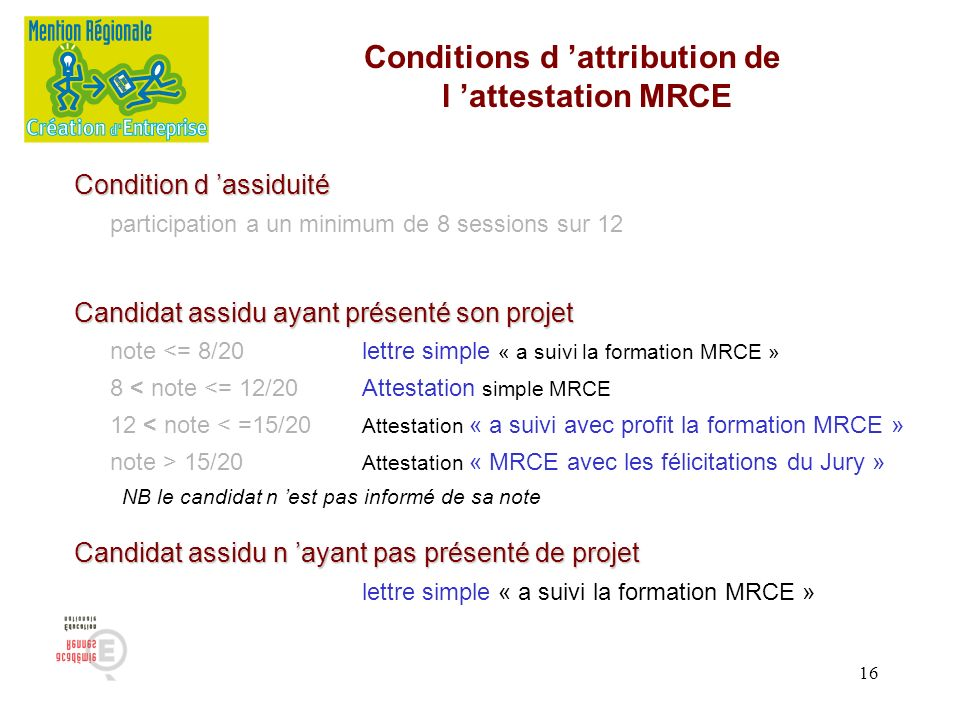 Conditions d 'attribution de l 'attestation MRCE