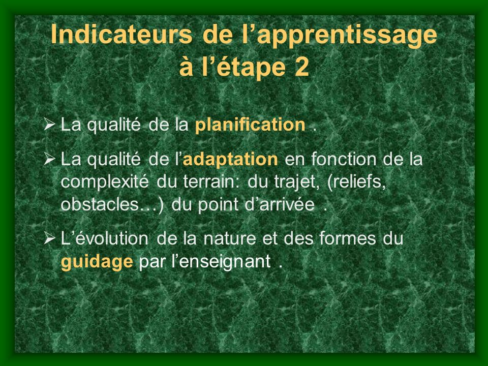 Indicateurs de l'apprentissage à l'étape 2