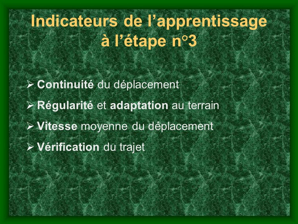 Indicateurs de l'apprentissage à l'étape n°3