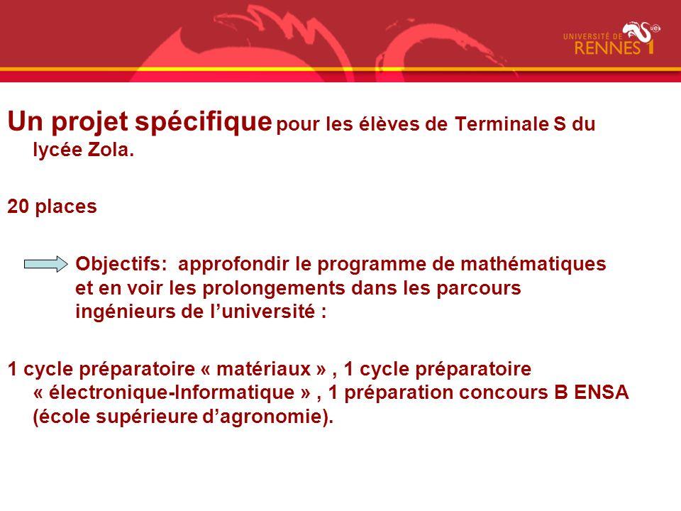 Un projet spécifique pour les élèves de Terminale S du lycée Zola.