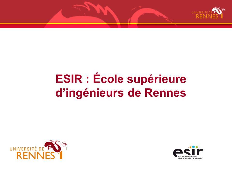 ESIR : École supérieure d'ingénieurs de Rennes