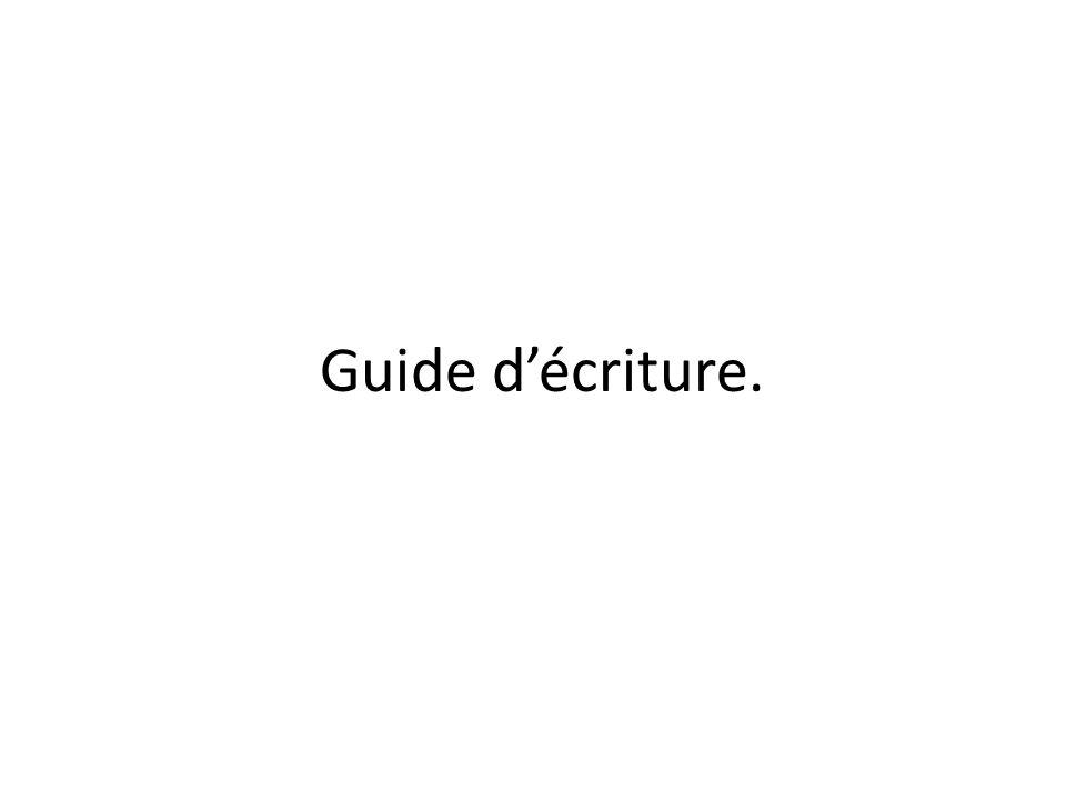 Guide d'écriture.