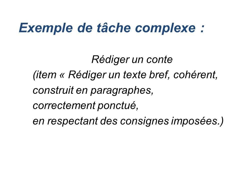 Exemple de tâche complexe :