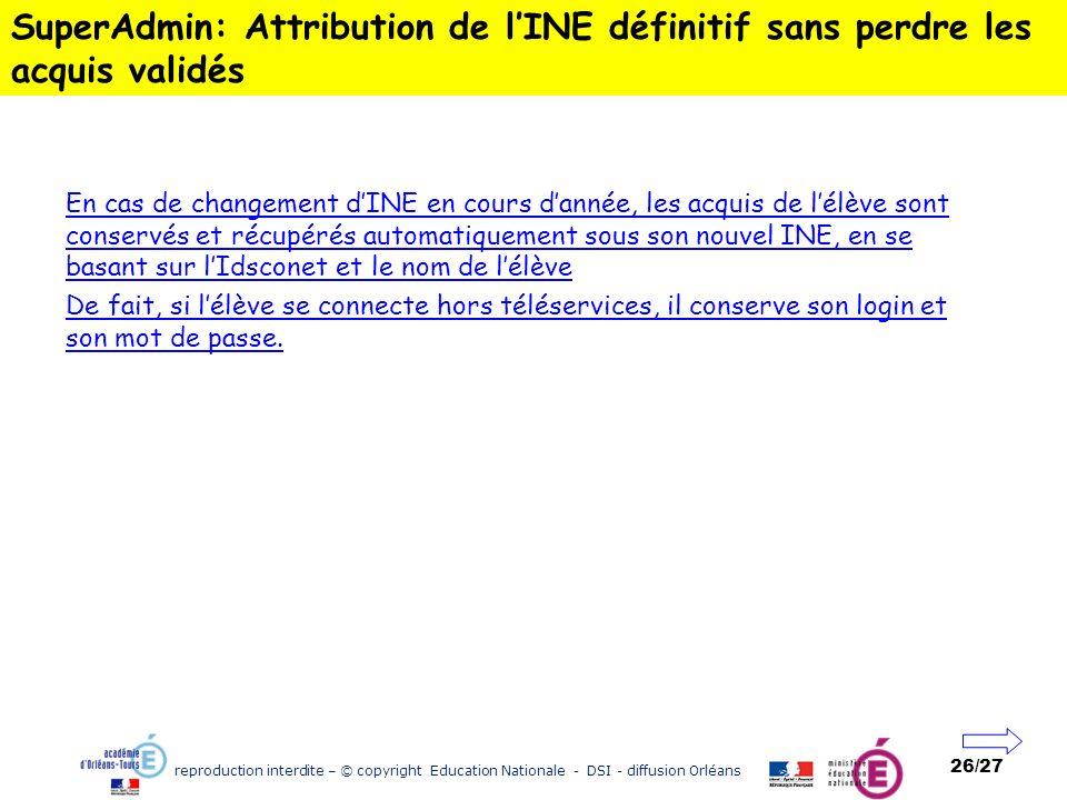 SuperAdmin: Attribution de l'INE définitif sans perdre les acquis validés