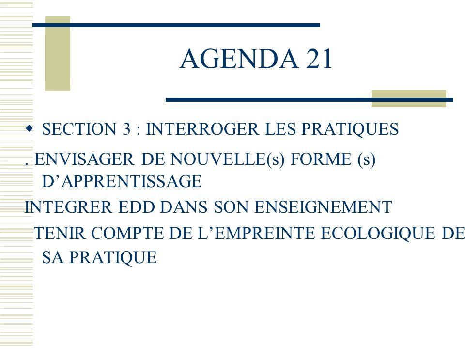 AGENDA 21 . ENVISAGER DE NOUVELLE(s) FORME (s) D'APPRENTISSAGE