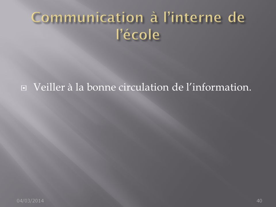 Communication à l'interne de l'école