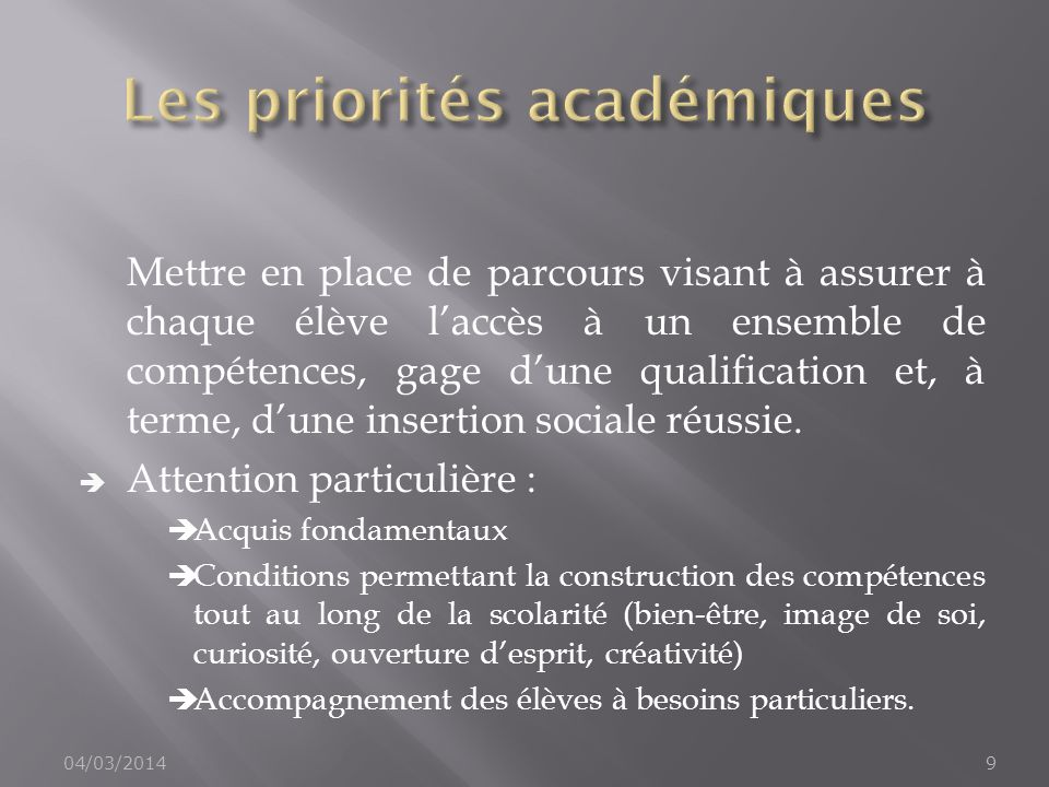 Les priorités académiques