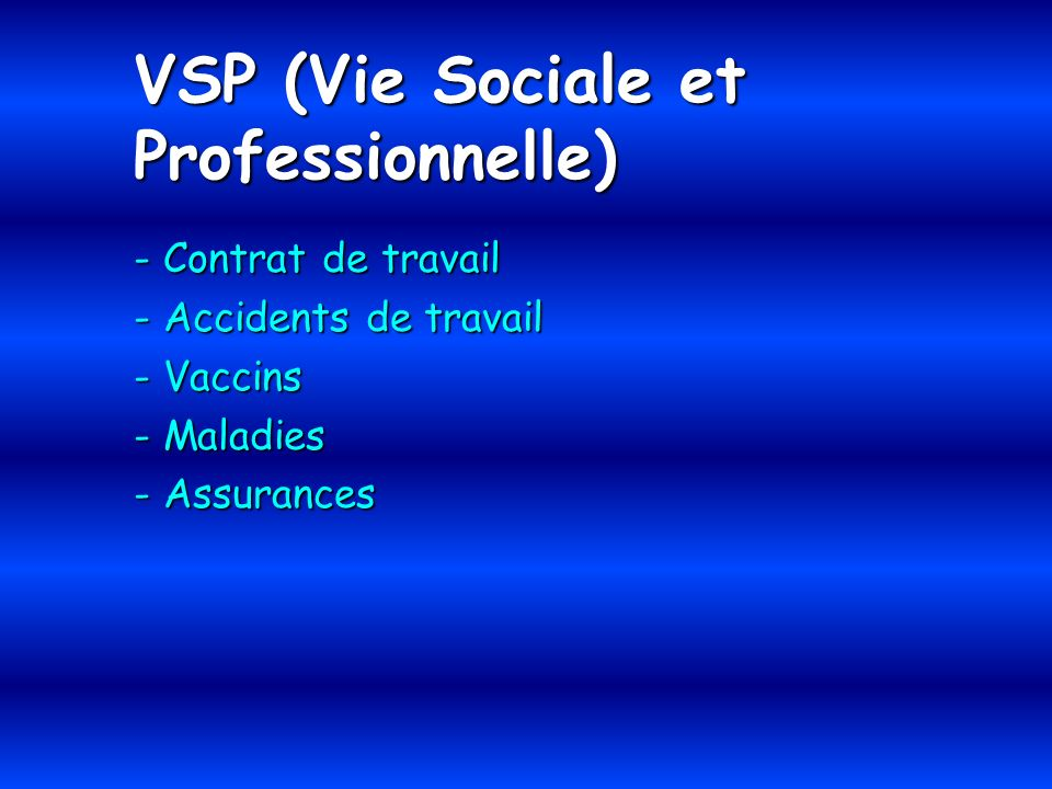 VSP (Vie Sociale et Professionnelle)
