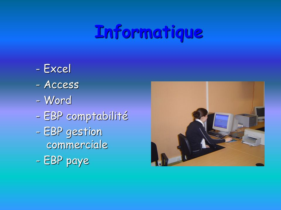 Informatique - Excel - Access - Word - EBP comptabilité