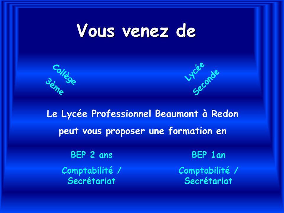 Vous venez de Le Lycée Professionnel Beaumont à Redon