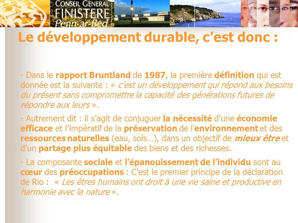 Le développement durable, c'est donc :