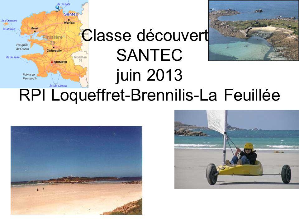 Classe découverte SANTEC juin 2013 RPI Loqueffret-Brennilis-La Feuillée