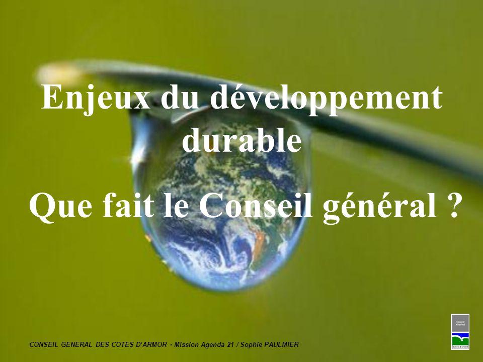 Enjeux du développement durable Que fait le Conseil général