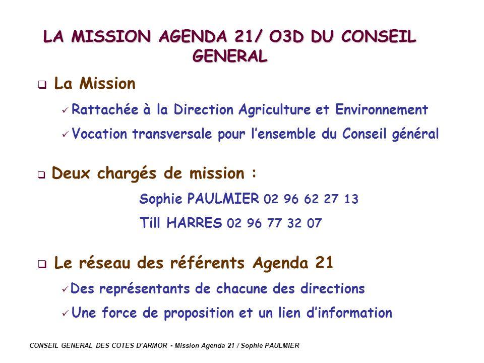 LA MISSION AGENDA 21/ O3D DU CONSEIL GENERAL