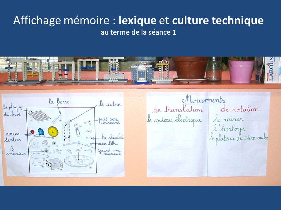 Affichage mémoire : lexique et culture technique au terme de la séance 1
