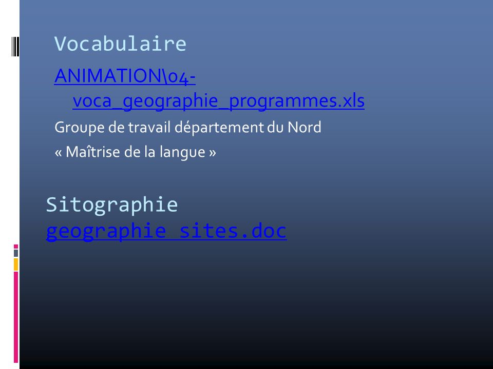 Vocabulaire Sitographie geographie sites.doc